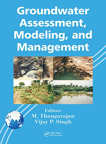 Groundwater Assessment, Modeling, and Management (English Edition)