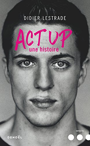 Act Up : Une histoire
