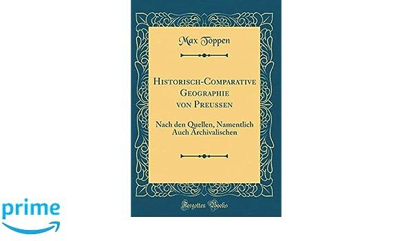 Historisch Comparative Geographie von Preussen: Nach den ea9lC