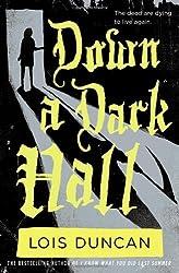 Down a Dark Hall by Lois Duncan (2011-04-19)