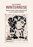 Schubert: Winterreise (visualized by William Kentridge) [DVD]