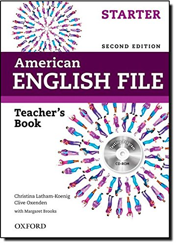 American English File 2nd Edition Starter. Teacher's Book (American English File Second Edition) por Clive Oxenden