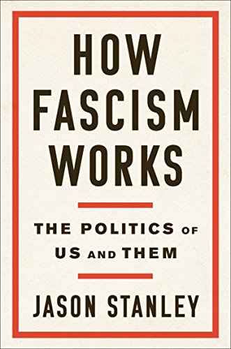 How Fascism Works por Jason Stanley