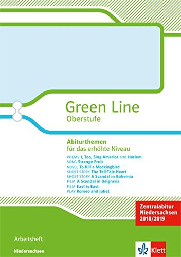 Green Line Oberstufe. Abiturthemen für das erhöhte Niveau, Zentralabitur Niedersachsen 2018: Arbeitsheft Klasse 11/12