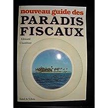NOUVEAU GUIDE DES PARADIS FISCAUX