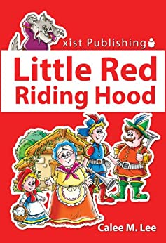 Little Red Riding Hood (Discover Fairy Tales) by [Lee, Calee M.]