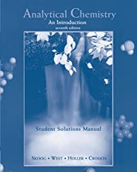 Analytical Chemistry An Introduction (Student Solutions Manual) 7th edition by Holler, F. James (2000) Paperback