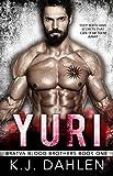 Yuri: Russian Mafia Romance (Bratva Blood Brothers Book 1)