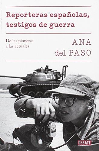 Reporteras españolas, testigos de guerra: De las pioneras a las actuales (Sociedad)