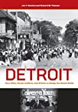 Detroit: Race Riots, Racial Conflicts, and Efforts to Bridge the Racial Divide (English Edition)