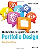 The Graphic Designer's Guide to Portfolio Design, Third Edition