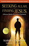 #7: Seeking Allah, Finding Jesus: A Devout Muslim Encounters Christianity