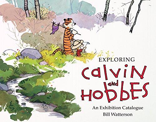 Exploring Calvin and Hobbes: An Exhibition Catalogue (English Edition) por Bill Watterson