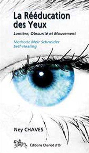 Rducation des yeux de Ney Chaves,Maria Jos Sousa dos Santos (Prface),Fernando Kayat Avvad (Prface) ( 10 novembre 2005 )