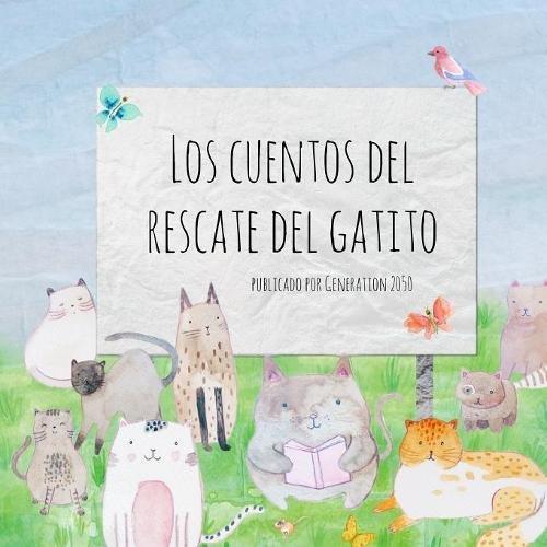 Los cuentos del rescate del gatito por Vicky Alhadeff