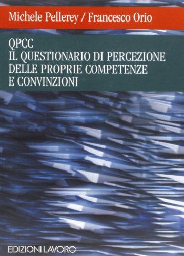 Il questionario di percezione delle proprie competenze e convinzioni (QPCC)