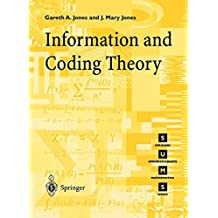 Information and Coding Theory (Springer Undergraduate Mathematics Series)