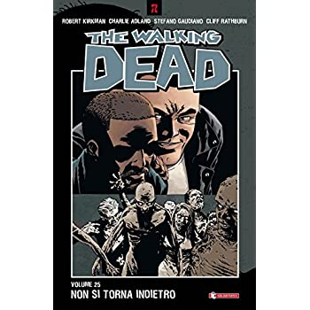 Non Si Torna Indietro. The Walking Dead: 25