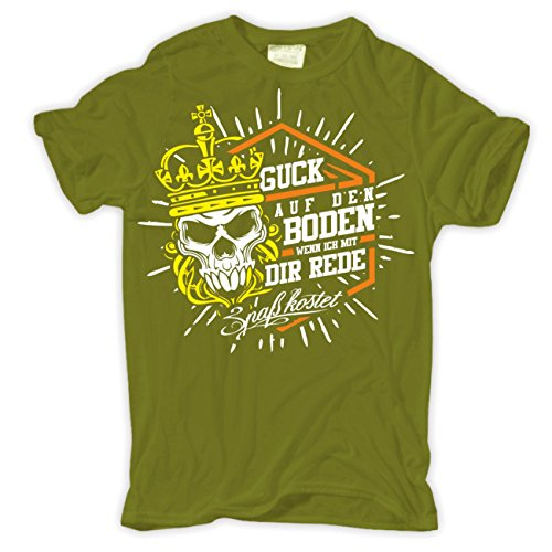 Männer und Herren Tshirt Guck auf den Boden wenn ich mit dir rede Moosgrün