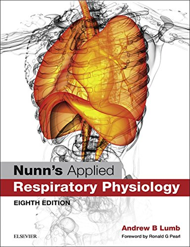 Nunn's Applied Respiratory Physiology eBook (English Edition)