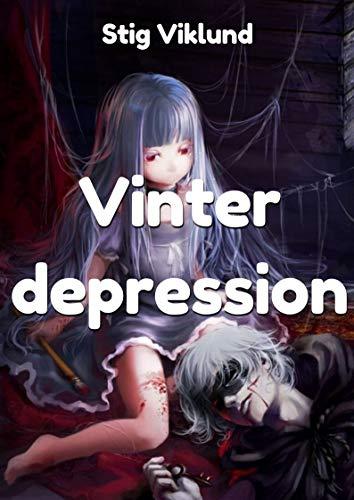 Vinter depression (Swedish Edition) por Stig  Viklund