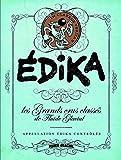Edika - Les grands crus classés de Fluide Glacial