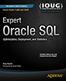 Expert Oracle SQL: Optimization, Deployment, and Statistics