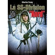 "La SS-Division ""Nord"""