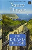 The Island House by Nancy Thayer (2016-07-02)