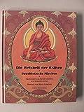 Die Weisheit der Krähen: Buddhistische Märchen