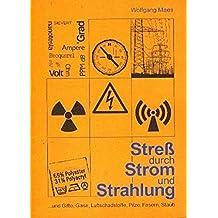 Stress durch Strom und Strahlung