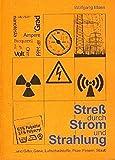 Stress durch Strom und Strahlung (Gesundes Wohnen)