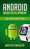 Android Wear Development: An Introduction