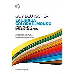 La lingua colora il mondo: Come le parole deforman