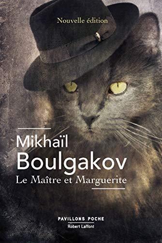 Le maître et Marguerite : Nouvelle édition annotée