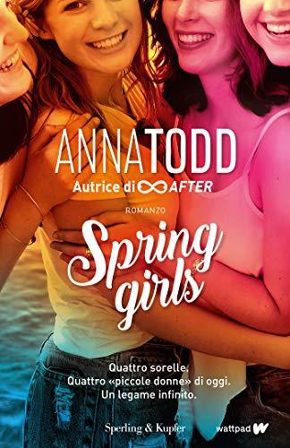 Spring Girls (versione italiana) di [Todd, Anna]