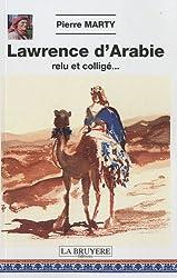 Lawrence d'Arabie : Relu et colligé...