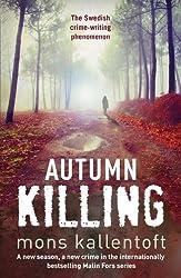 Autumn Killing: Malin Fors 3 (Malin Fors series)