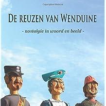 De Reuzen van Wenduine: Nostalgie in woord en beeld