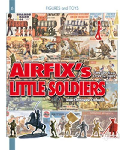 Airfix's Little Soldiers HO/OO From 1959-2009 And Their Decors, Accessories, Imitators and Rivals por Jean-Christophe Carbonel