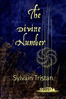 The Divine Number (English Edition) par [Tristan, Sylvain]