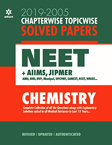 Chapterwise Topicwise Solved Papers Chemistry for Medical Entrances 2020