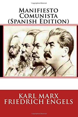 Manifiesto Comunista por Karl Marx Friedrich Engels