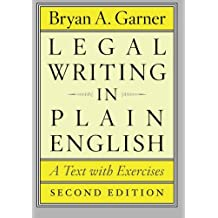 Legal Writing in Plain English, Second Edition: A Text With Exercises (Chicago Guides to Writing, Editing and Publishing)