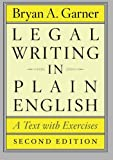 Legal Writing in Plain English: A Text with Exercises (Chicago Guides to Writing, Editing and Publishing)