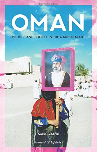 Oman: Politics and Society in the Qaboos State