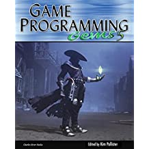 Game Programming Gems 5: v. 5 (Game Programming Gems (W/CD))