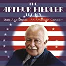 Stars And Stripes: An American Concert, Vol. 1 (The Arthur Fiedler Legacy) (2007-11-13)
