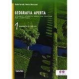 Geografia aperta. Quaderno delle competenze. Con espansione online. Per la Scuola media: 1