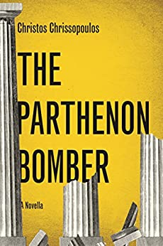 The Parthenon Bomber by [Chrissopoulos, Christos]